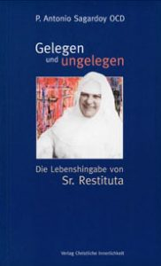 Cover von dem Buch Gelegen und Ungelegen mit Abbildung der lachenden Schwester Restituta