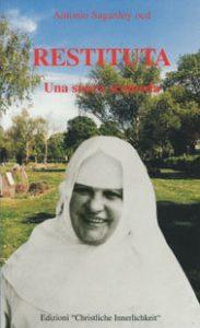 Cover von Una suora scomoda mit Portrait der lachenden Schwester Restituta mit Wiese und Bäumen als Hintergrund